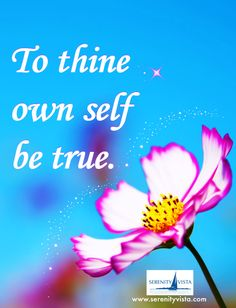 To Thine Own Self Be True. Now how do you do that?? Find out.  Affordable drug rehab in Central America. Serenity Vista Addiction Recovery Retreat, a holistic and effective program in Panama for addiction to alcohol, nicotine and other drugs.