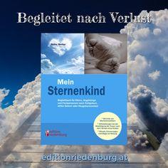 """""""Mein Sternenkind"""" von Heike Wolter begleitet Euch nach einem unaussprechlichen Verlust. Gefühlvoll, kompetent, ehrlich. #sternenkinder #sternenkind #ratgeber #fachbuch #erfahrungsberichte #kindstod #verlust #sterben #leerewiege #verwaisteeltern #heikewolter #editionriedenburg Loss Of Child, Trying To Conceive, Going Away, Grief"""