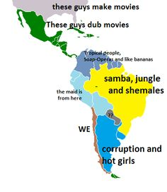 Latin America Stereotype Map from POV of Chilean
