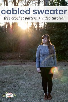 Crochet this intricate beautiful cabled pullover sweater in sizes XS-3XL free crochet pattern with a video tutorial!
