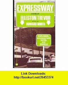 EXPRESSWAY (9780446784511) Elleston Trevor , ISBN-10: 0446784516  , ISBN-13: 978-0446784511 ,  , tutorials , pdf , ebook , torrent , downloads , rapidshare , filesonic , hotfile , megaupload , fileserve