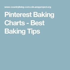 Pinterest Baking Charts - Best Baking Tips
