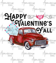 Vintage Red Truck Happy Valentines Y'all Valentine's Day Sublimation Design