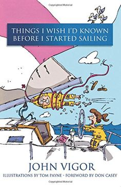 "Aimed at sailboat owners of all kinds, this reference book contains 200 entries packed with solid practical advice and valuable tips. Each entry is categorized alphabetically and prefaced by an arresting statement such as ""People always lie about how fast their boats are."" The reference format offers readers the opportunity to open the book at any page and browse endlessly. Cartoons by SAIL Magazine cartoonist Tom Payne enliven the text. A comprehensive appendix covers some 50 technical…"