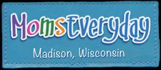 MomsEveryday | Madison, Wisconsin | Making Mom's Life Easier with parenting tips, tricks, and advice. We are your source for all things family including health, financial, and child care news. We accomplish this with the help of a variety of news sources, community journalists, user comments and suggestions from Moms like you.