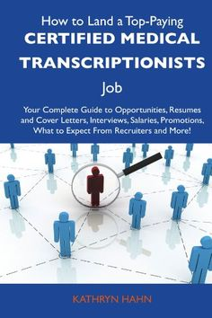 In order to become a medical transcriptionist, you need to have completed high school, and will have completed postsecondary training in medical transcription.