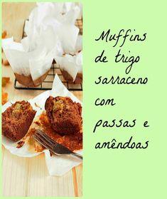 Nem acredito que é saudável!: Muffins de trigo sarraceno com passas (sem glúten, sem açúcar) . Buckwheat and raisins muffins (gluten and sugar free)