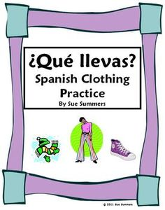 Spanish Clothing 11 Question Responses & 12 Image IDs - La Ropa