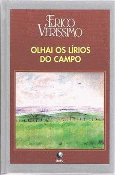 Baixar Livro Olhai os Lirios do Campo - Erico Verissimo em PDF, ePub e Mobi