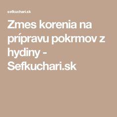 Zmes korenia na prípravu pokrmov z hydiny - Sefkuchari.sk Korn, Pesto, Red Peppers