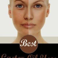 Best Castor Oil Uses, Benefits And Home Remedies