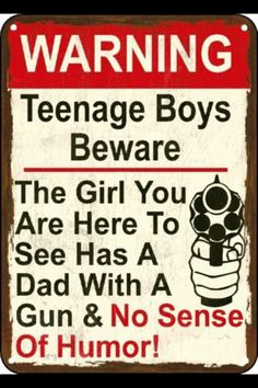 Warning Here to See My Daughter Gun Sign No Sense Polystyrene Sign Man Cave Daughter Quotes, To My Daughter, Dating My Daughter, Gun Humor, Youre My Person, Twisted Humor, Funny Signs, Thing 1, My Guy
