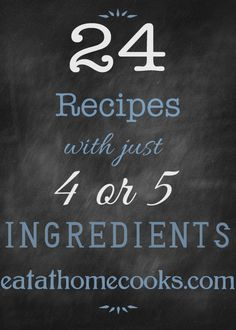 24 Recipes with just 4 or 5 Ingredients. The great thing about recipes that only use a few ingredients is that usually, they don't take long to fix. New Recipes, Real Food Recipes, Crockpot Recipes, Cooking Recipes, Yummy Food, Favorite Recipes, Healthy Recipes, Budget Recipes, Delicious Meals