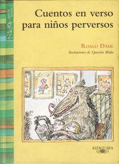 """Algunos cuentos clásicos """"versionados"""" por el margnífico Roald Dahl."""