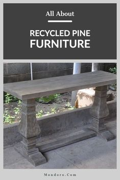 Recycled wood is wood that would have otherwise been discarded or not used. Wood is a naturally sustainable as material as it can be regrown and replaced. Pine Furniture, Recycled Furniture, Farmhouse Furniture, Recycled Wood, Home Decor Furniture, Furniture Making, Home Furnishings, Furniture Design, Outdoor Furniture