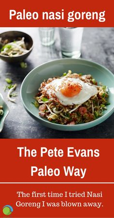I would love to think of you having that same kind of glorious revelation too and because of that I am so excited to share my Paleo nasi goreng recipe! #PeteEvans #paleo #nasigoreng
