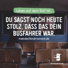 Wie heißt dein Busfahrer? ;) - http://ift.tt/2ka1cDO - #dorfkindmoment #dorfstattstadt