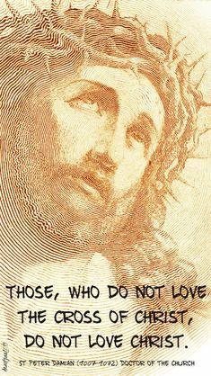 St Ignatius Of Loyola, St John Bosco, St Catherine Of Siena, St John Vianney, Saint Thomas Aquinas, St John Paul Ii, St Therese Of Lisieux, The Cross Of Christ, Saint Quotes