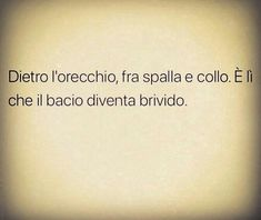 B come bacio B come brivido Best Quotes, Love Quotes, Italian Phrases, Note To Self, Tumblr, Love Is All, Sarcasm, You And I, Tattoo Quotes