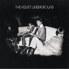 The Velvet Underground - The Velvet Underground /// Estos maes iniciaron muchas cosas buenas en el Rock