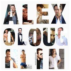 """ALEX O'LOUGHLIN"""