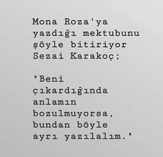 Ne güzel ifade... Book Quotes, Words Quotes, Life Quotes, Sayings, Wall Writing, Good Sentences, Poems Beautiful, Meaning Of Life, Meaningful Quotes