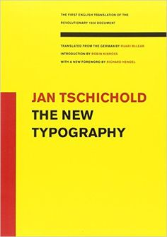 The New Typography (Weimar and Now: German Cultural Criticism (Paperback)): Amazon.co.uk: Jan Tschichold: 9780520250123: Books