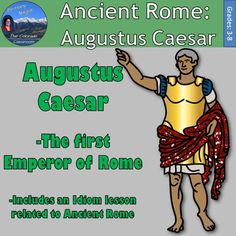 Ancient Rome: Augustus Caesar will have your students create a foldable on Augustus Caesar and then complete a lesson on idioms we have inherited from the time of Ancient Rome.   The idiom lesson includes 8 idioms in their own foldable lesson which covers the origination of the idiom and story behind how it came to be and its meaning in our daily use today.