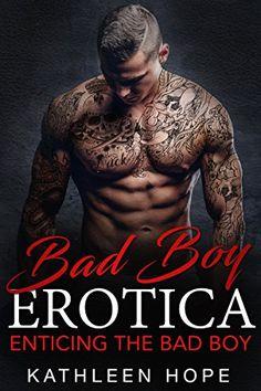 Bad Boy Erotica, Kathleen Hope #Romance #Desire #Lust #Hot
