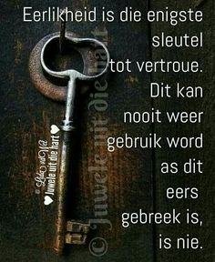 Eerlikheid... #Afrikaans #Analogies #InANutshell Afrikaanse Quotes, Psalms, Life Lessons, Wood Signs, Wise Words, Qoutes, Inspirational Quotes, Motivational, Give It To Me