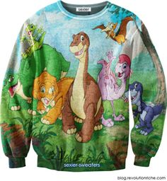 OMG I would totally rock a Land Before Time sweatshirt!