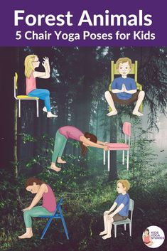 5 Woodland Forest Animals Yoga Poses Using a Chair (+ Printable Poster) - Kids Yoga Stories Indoor Activities For Kids, Kids Learning Activities, Motor Activities, Kids Yoga Poses, Yoga For Kids, Space Kids, Small Space, Animal Yoga, Kinesthetic Learning