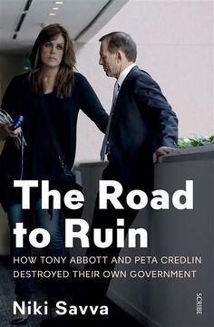 The Road to Ruin by Niki Savva | Angus & Robertson Bookworld | Books - 9781925321401