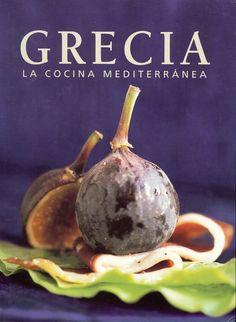 Título: Grecia la cocina mediterránea  / Ubicación: FCCTP – Gastronomía – Tercer piso / Código:  G/GR/ 641.5 G