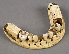 After battles, soldiers often scavenged the teeth of the dead.  Later, selling or using them for dentures.