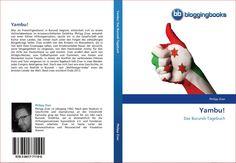 """Cover """"Yambu! Das Burundi-Tagebuch"""" Band I"""