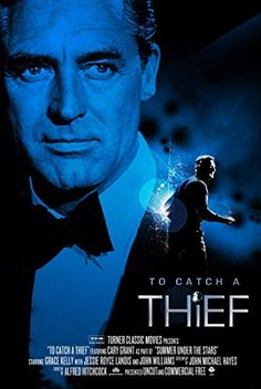 Directed by Alfred Hitchcock. With Cary Grant, Grace Kelly, Jessie Royce Landis, John Williams. A retired jewel thief sets out to prove his innocence after being suspected of returning to his former occupation. Hitchcock Film, Alfred Hitchcock, Turner Classic Movies, Classic Films, Classic Tv, Love Movie, Movie Tv, La Main Au Collet, To Catch A Thief