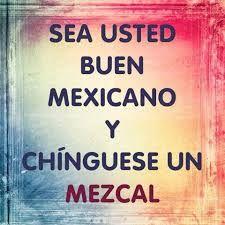 Sea buen mexicano