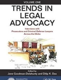 Trends in Legal Advocacy: Interviews with Prosecutors and Criminal Defense Lawyers Across the Globe Volume One free download by Jane Goodman-Delahunty Dilip K. Das ISBN: 9781498733120 with BooksBob. Fast and free eBooks download.  The post Trends in Legal Advocacy: Interviews with Prosecutors and Criminal Defense Lawyers Across the Globe Volume One Free Download appeared first on Booksbob.com.