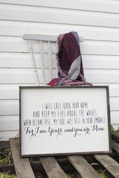 This sign will work well as a center focus piece or as a rustic addition to a gallery wall. Would make a beautiful rustic wedding gift as well. With such a romantic message! OVERVIEW > This sign features a hand-painted quote by Hillsong (from the song Oceans) on MDF with a stained