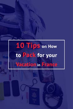 A new article. Ideal for this season. https://www.talkinfrench.com/10-tips-on-how-to-pack-for-your-vacation-in-france/ Don't hesitate to share