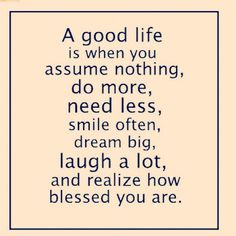 Good Life quote