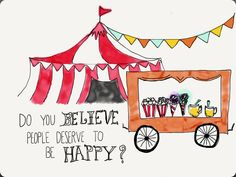do you believe people deserve to be happy?