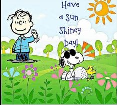 Good Morning Quotes : Have a sun shiny day. Linus, Snoopy, and Woodstock. - Quotes Sayings Good Morning Snoopy, Good Morning Happy, Good Morning Quotes, Morning Pics, Morning Images, Happy Sunday, Charlie Brown Quotes, Charlie Brown Y Snoopy, Peanuts Cartoon