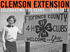 4-H sign in Florence County. Image courtesy of Clemson University Special Collections. #ClemsonExt100