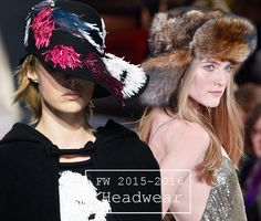 Fall/ Winter 2015-2016 Headwear Trends.
