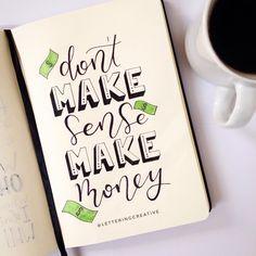 "58 curtidas, 7 comentários - Creative Lettering (@letteringcreative) no Instagram: ""Make money!! 💰😅 #handlettering #handletteringbr #lettering #handwriting #money #makemoney #quotes…"""