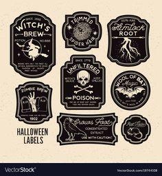 Halloween bottle labels potion labels vector image on Halloween Tags, Halloween Apothecary Labels, Halloween Bottle Labels, Halloween Potions, Halloween Quotes, Halloween House, Holidays Halloween, Vintage Halloween, Halloween Crafts