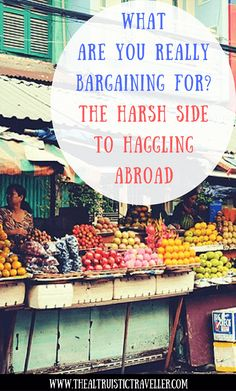 What are you really bargaining for? The harsh side to haggling abroad