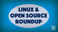 Linux & Open Source News Of The Week — Linux 4.8, Plasma 5.8, Mintbox Mini And More  #news